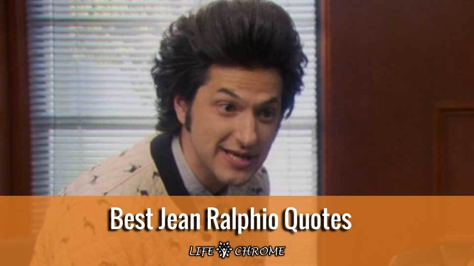 best-Jean-Ralphio-quotes