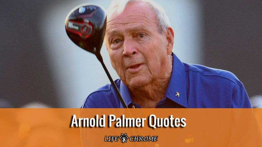 Arnold-Palmer-quotes