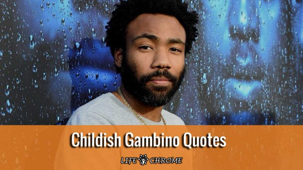 Childish-Gambino-Quotes