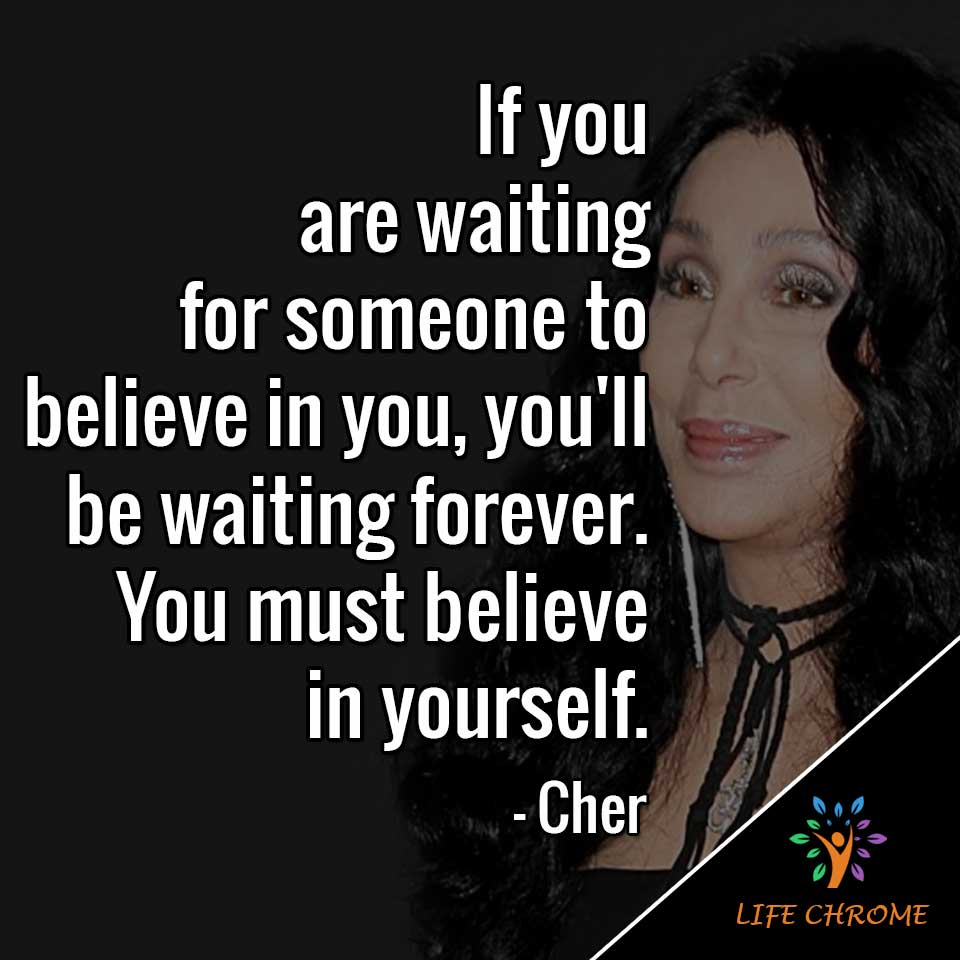 Cher Quotes