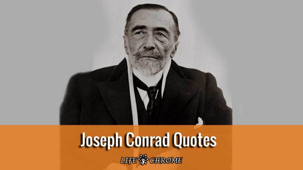 Joseph Conrad Quotes