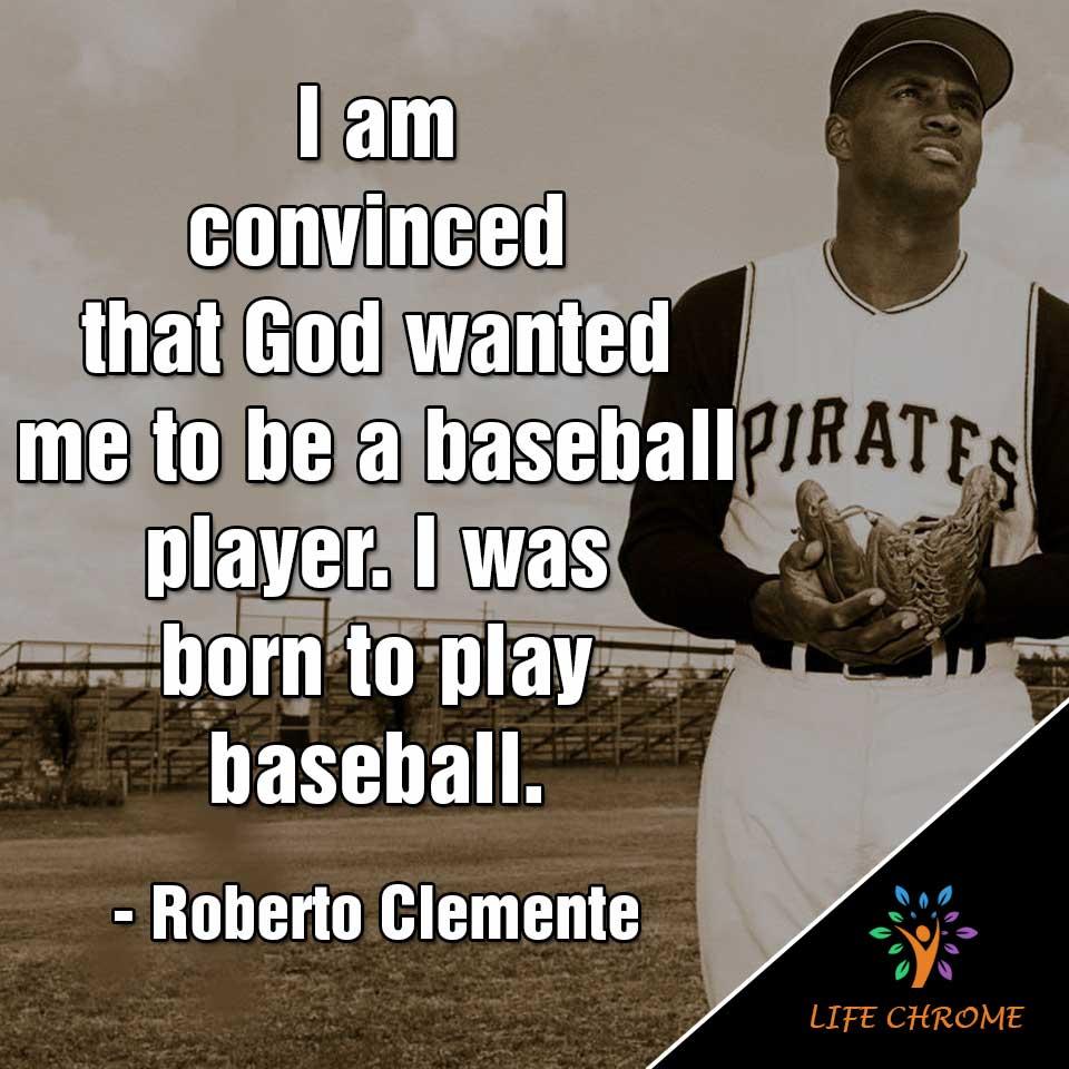 Roberto Clemente quotes