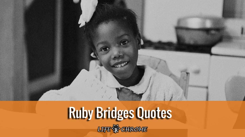 Ruby Bridges Quotes