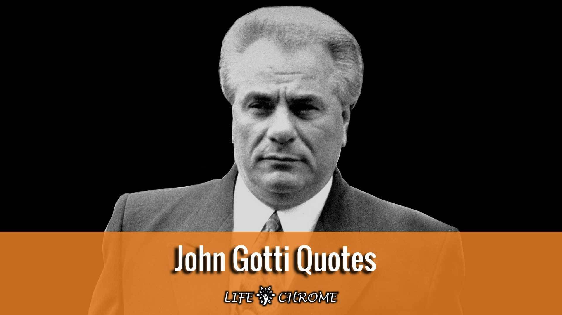 John-Gotti-Quotes