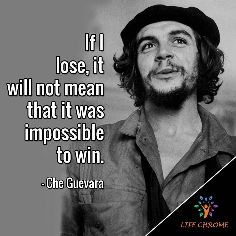 """""""If I lose, it will not mean that it was impossible to win."""""""