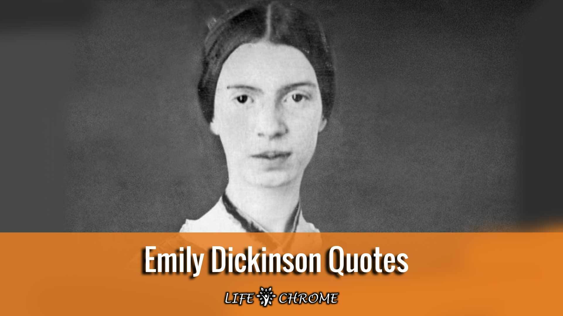 Emily Dickinson Quotes