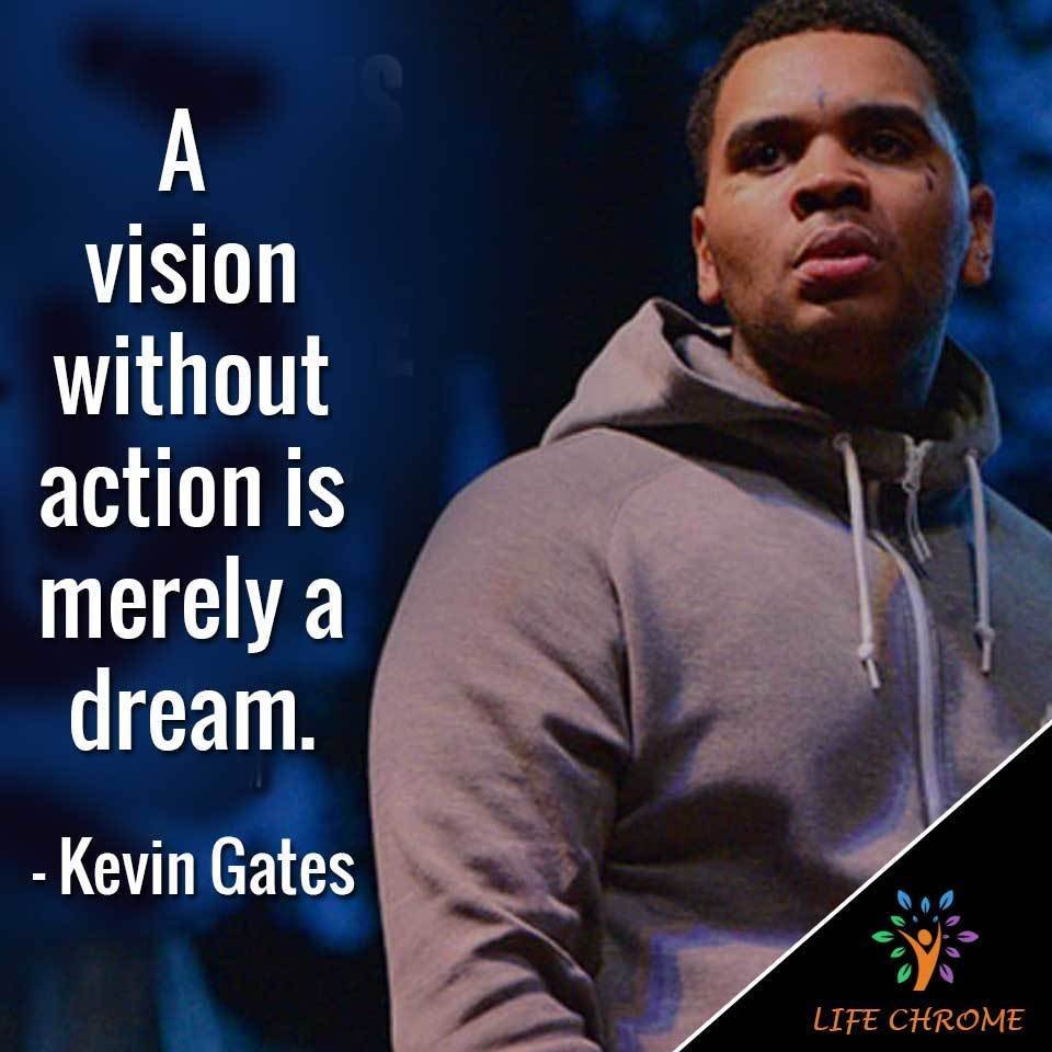 A vision without action is merely a dream.