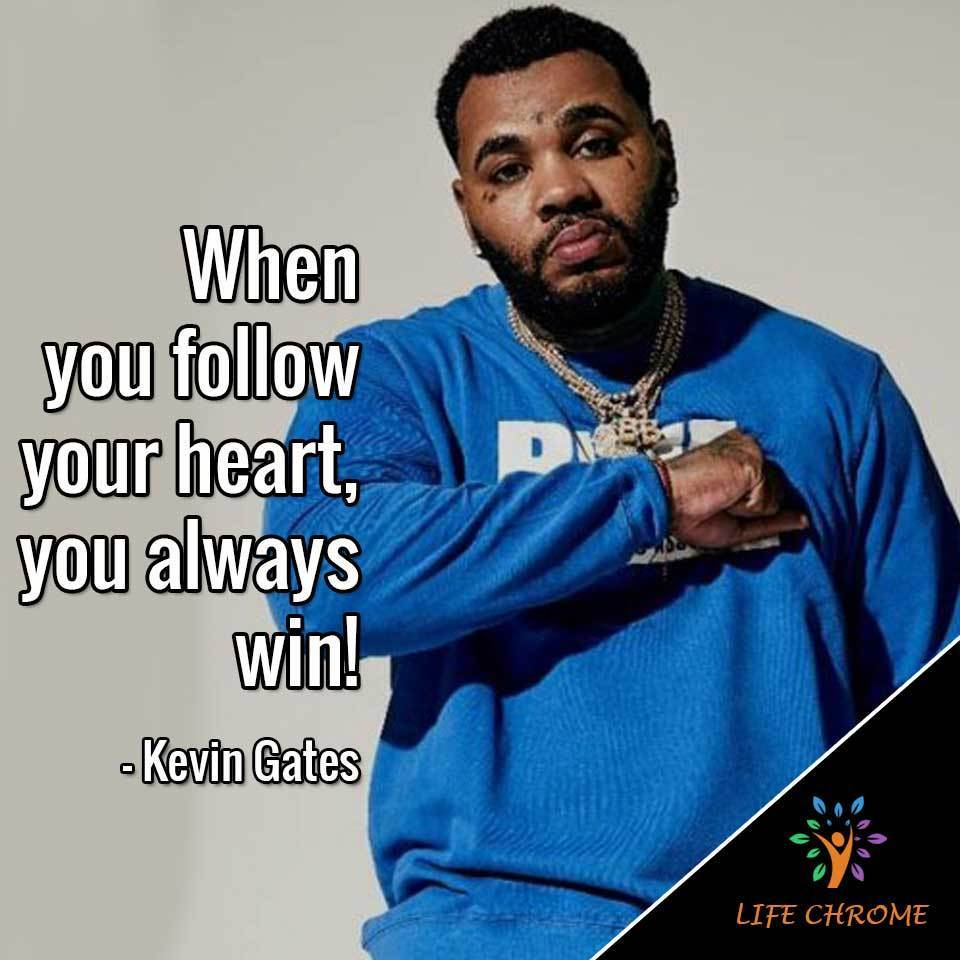 When you follow your heart, you always win!