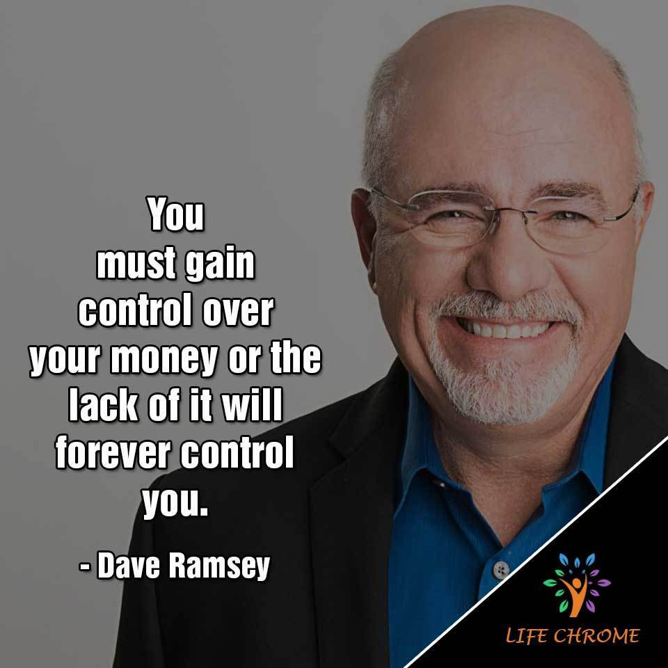 """You must gain control over your $ or the lack of it will forever control you."""