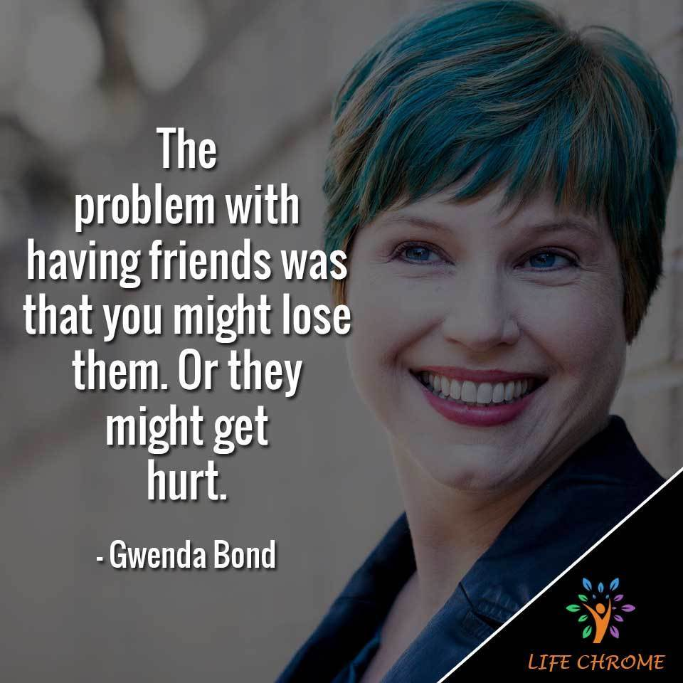 Gwenda-Bond quotes