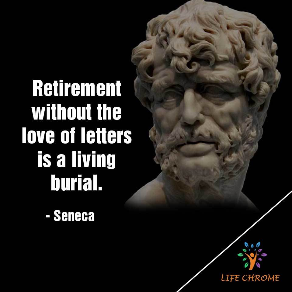 without the love of letters is a living burial.