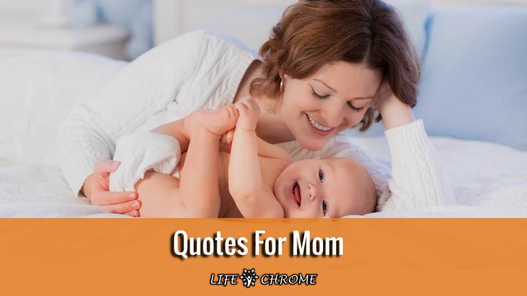 Quotes For Mom
