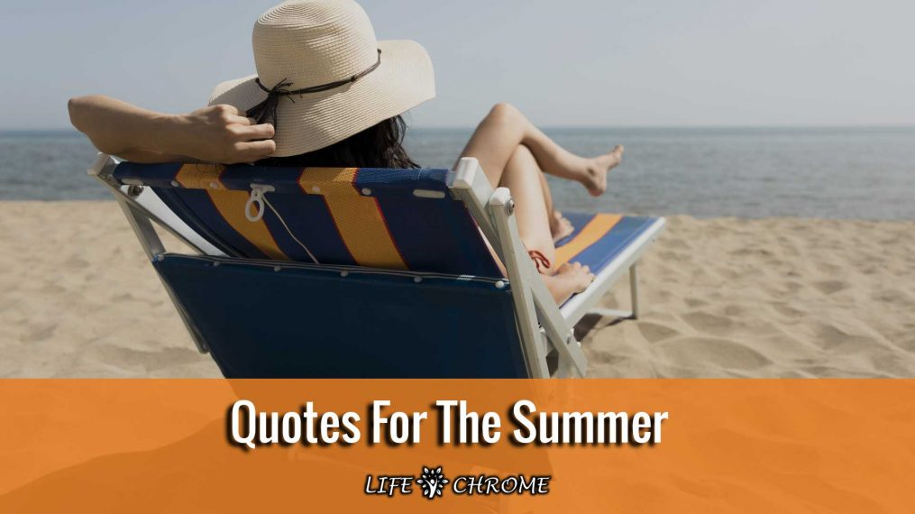 Quotes For The Summer
