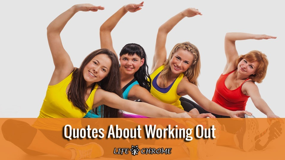 Quotes about working out