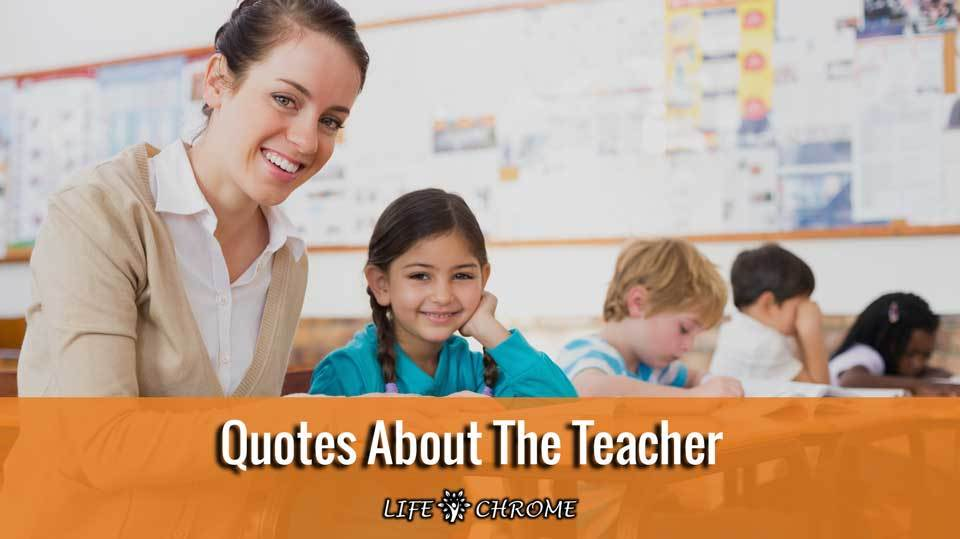 Quotes about the teacher
